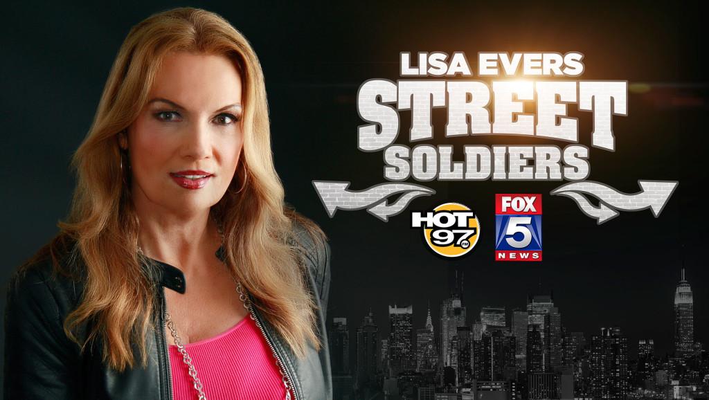 Lisa Evers, FOX5, Street Soldiers, Hot 97