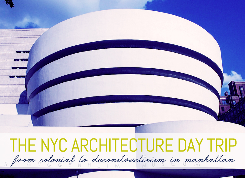 The New York Architecture Day Trip From Colonial To Deconstructivism In Manhattan 6sqft