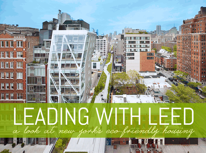 Green living a look at nyc 39 s eco friendly buildings 6sqft for Leed building design