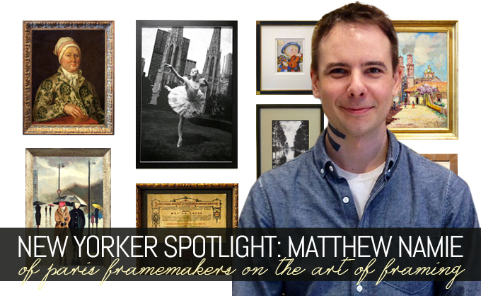 Interview Matthew Namie Of Paris Framemakers On The Art Of Framing