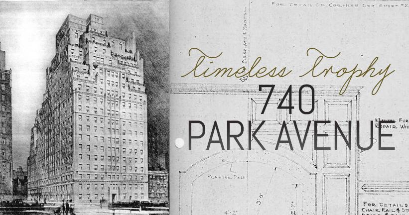 Timeless Trophy 740 Park Avenue 6sqft