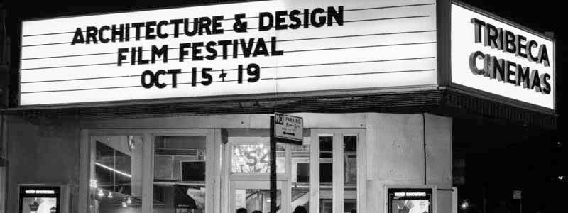 Architecture And Design Film Festival: Top 10 Events For Archotober: A Month Of Architecture And