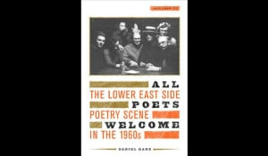 Daniel Kanes book about-the-Lower-East-Side-poetry scene in the 1960s
