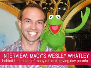 Macy's Wesley Whatley, kermit the frog, Wesley Whatley