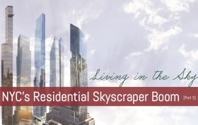 Living In the Sky, tallest buildings in NYC, supertalls, NYC skyscrapers