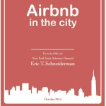 Airbnb, Attorney General Report, Eric Schneiderman, NYC, Illegal Hotel