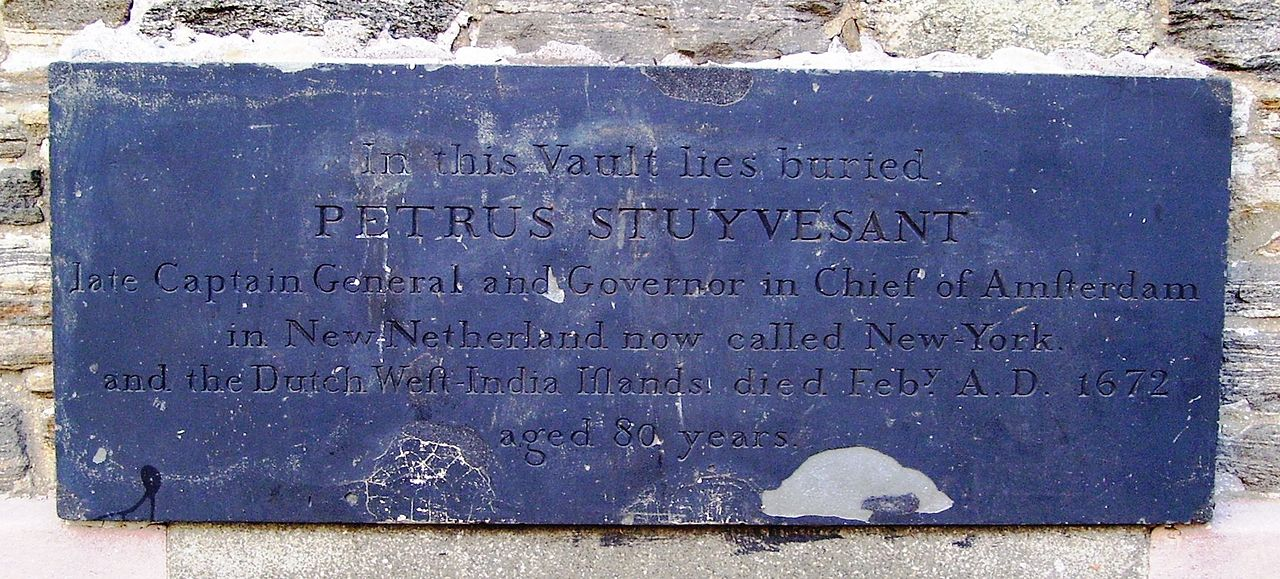Peter Stuyvesant, St. Mark's Church in the Bowery