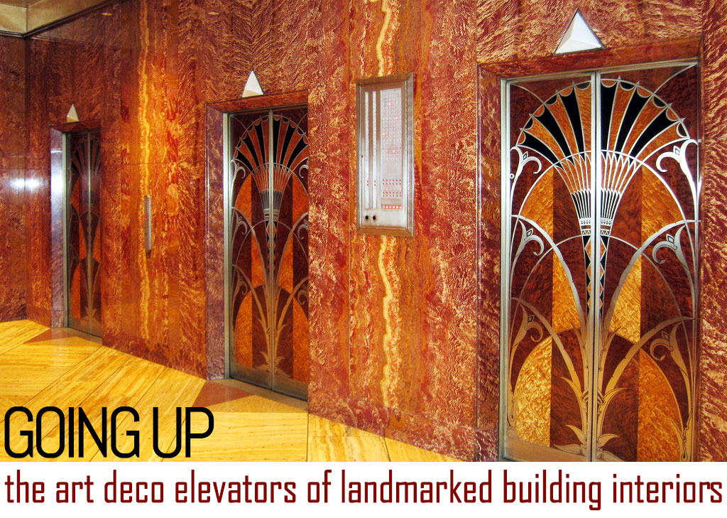 Going Up: Uncovering The Art Deco Elevators Of Landmarked Building Interiors