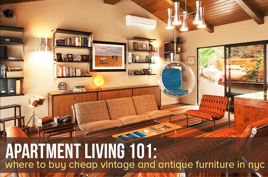 VIEW PHOTO IN GALLERY - The Best Places To Buy Cheap Vintage And Antique Furniture In NYC