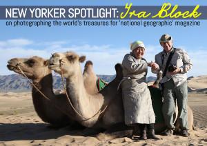 Ira Block photographer, National Geographic magazine, world photographers, Ira Block