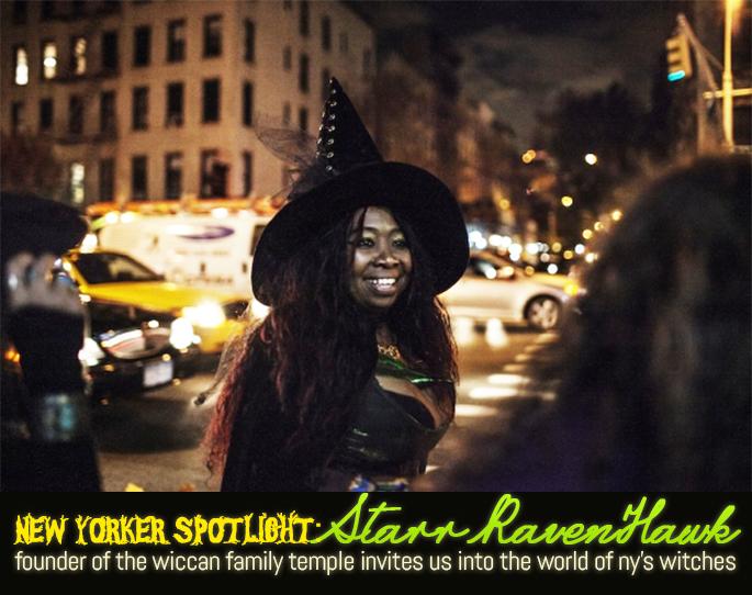 Spotlight: Witch Starr RavenHawk, Founder of the New York