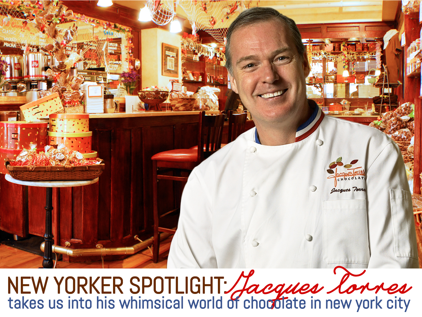 Spotlight: Jacques Torres Take Us Into His Whimsical World of ...