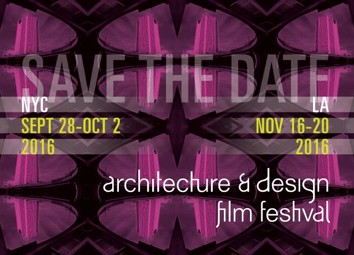 ADFF 2016, Architecture and Design Film Festival