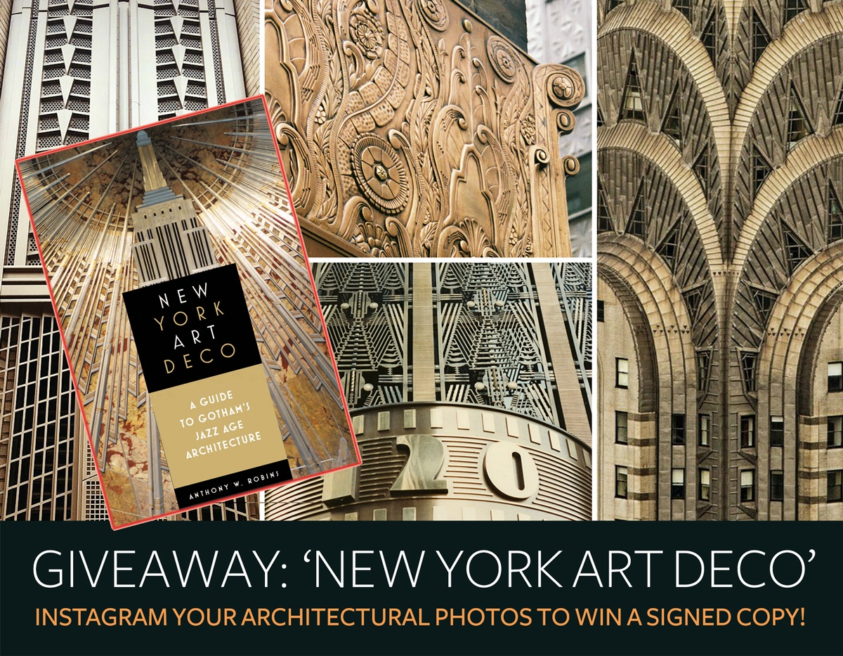 giveaway instagram your architectural photos to win a signed copy of 39 new york art deco 39 6sqft. Black Bedroom Furniture Sets. Home Design Ideas
