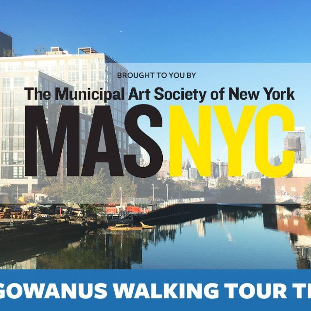 Win 2 tickets to the Municipal Art Society's architectural tour of Gowanus!