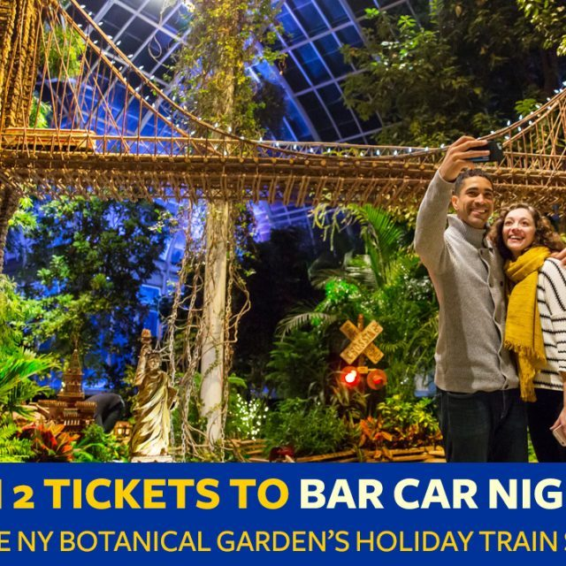 Win a pair of tickets to the New York Botanical Garden's Bar Car Nights