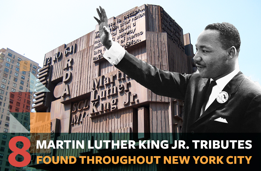 New York City's 8 tributes to Martin Luther King Jr.