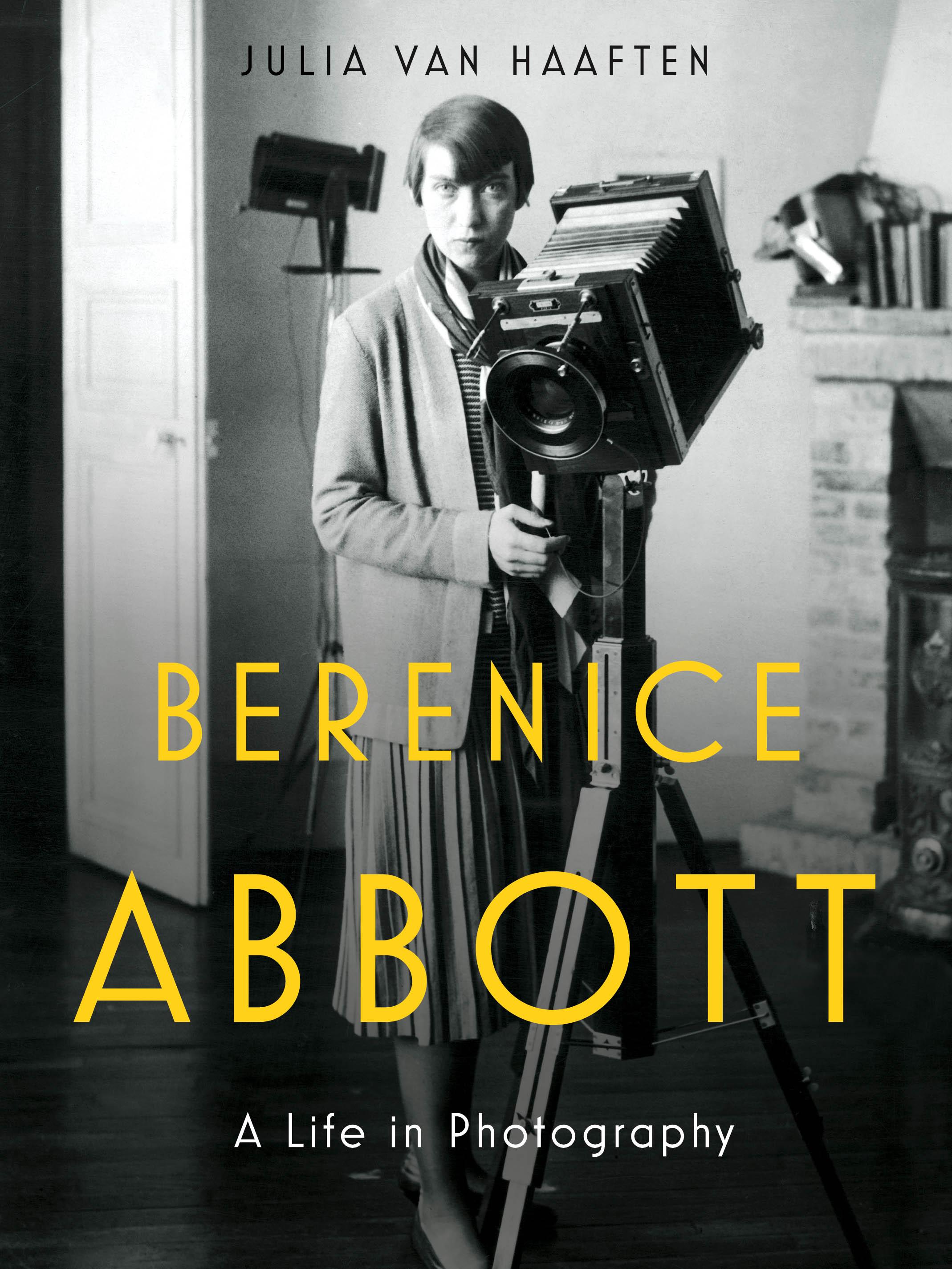 Berenice Abbott, Berenice Abbott A life in photography