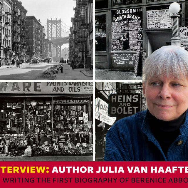 INTERVIEW: Author Julia Van Haaften on delving into the life of photographer Berenice Abbott