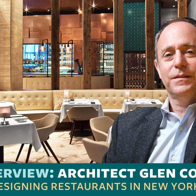 INTERVIEW: Architect Glen Coben dishes on his passion for design and restaurants