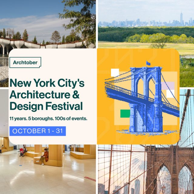 Archtober 2021: This year's best in-person and virtual architecture and design events